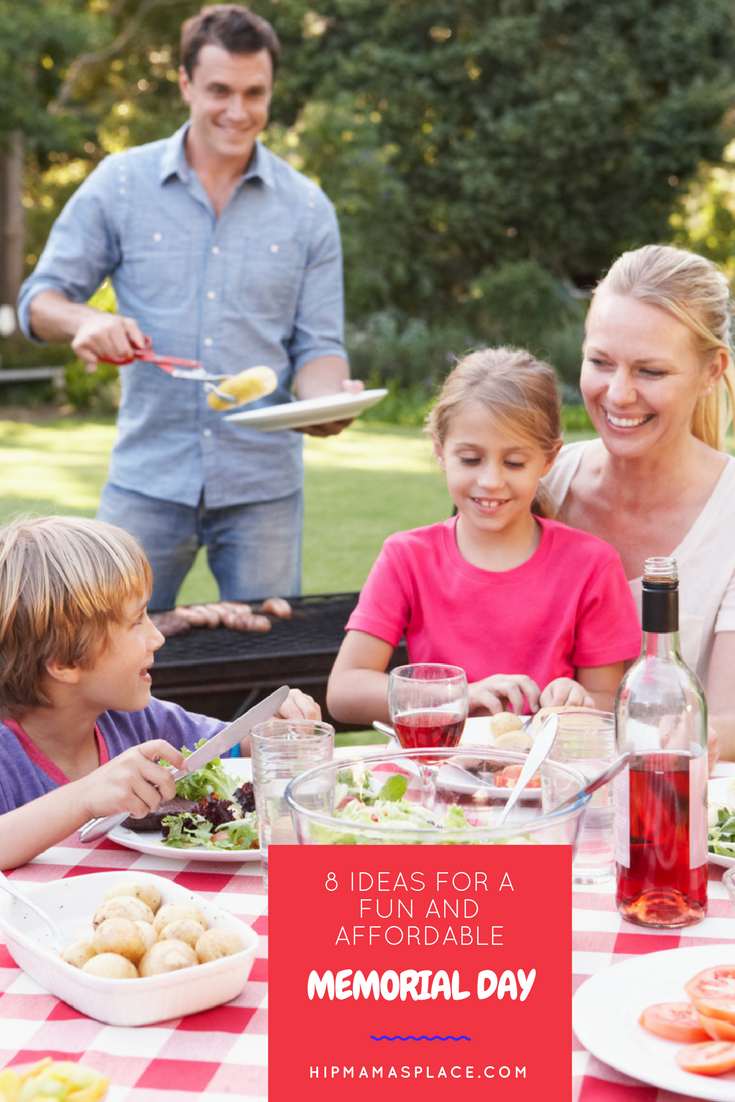 Looking for fun and affordable ways to celebrate Memorial Day? Here are 8 ideas!