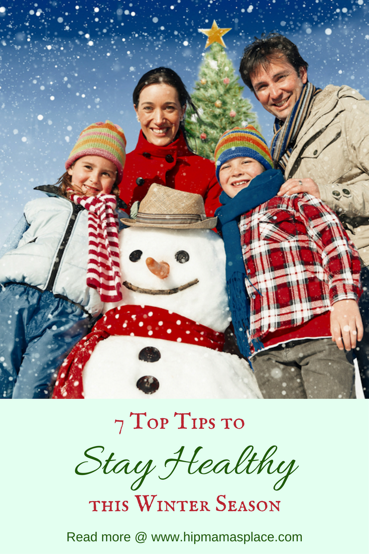 Winter is upon us and with the cold and blustery weather comes colds and flu. Here are my top 7 tips to stay healthy this winter season!