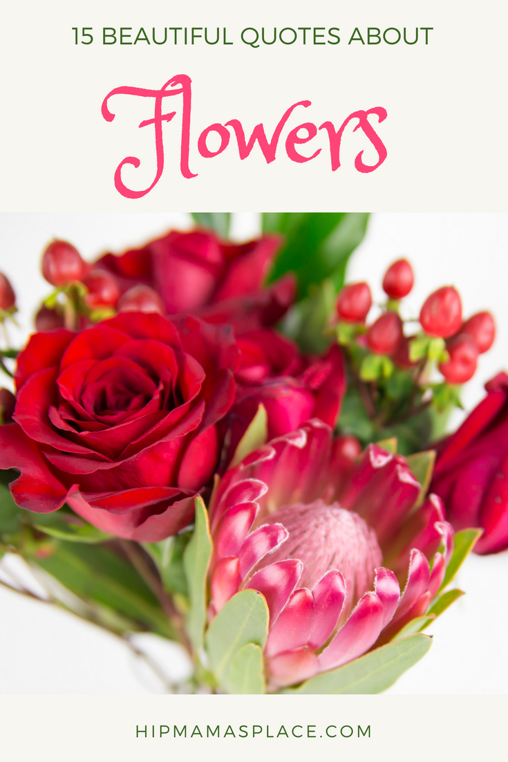 Valentine's Day is just around the corner and it's when flowers are truly appreciated. To celebrate the season, I've put together 15 beautiful quotes about flowers plus, a chance to win a $75 gift card to spend on flowers at Teleflora.com! #ValentinesDay #giveaways #flowers #sweepstakes #quotes