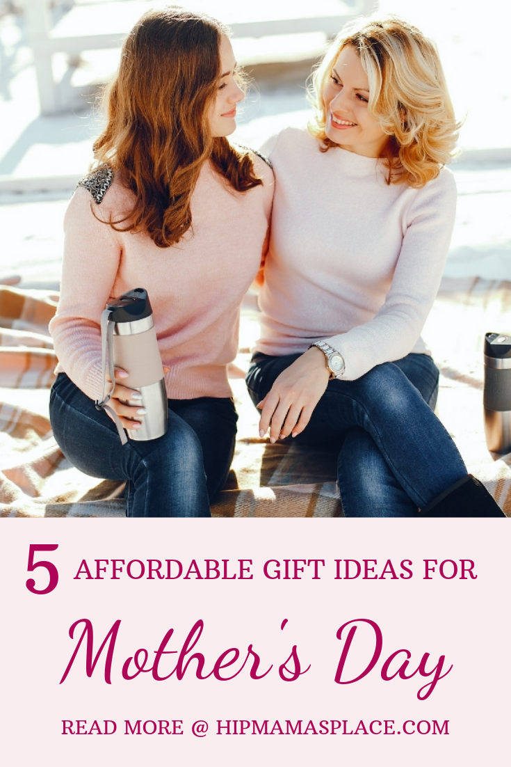 5 Affordable Gift Ideas for Mother's Day