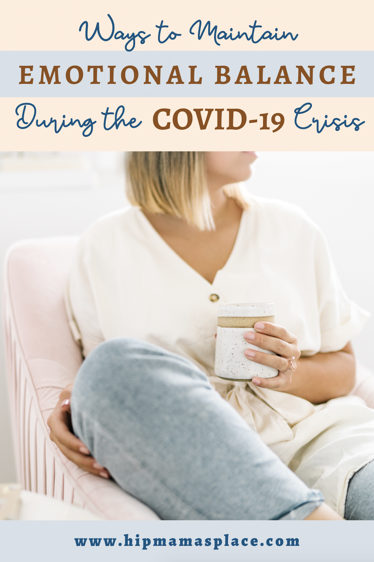 Ways to Maintain Emotional Balance During the COVID-19 Crisis