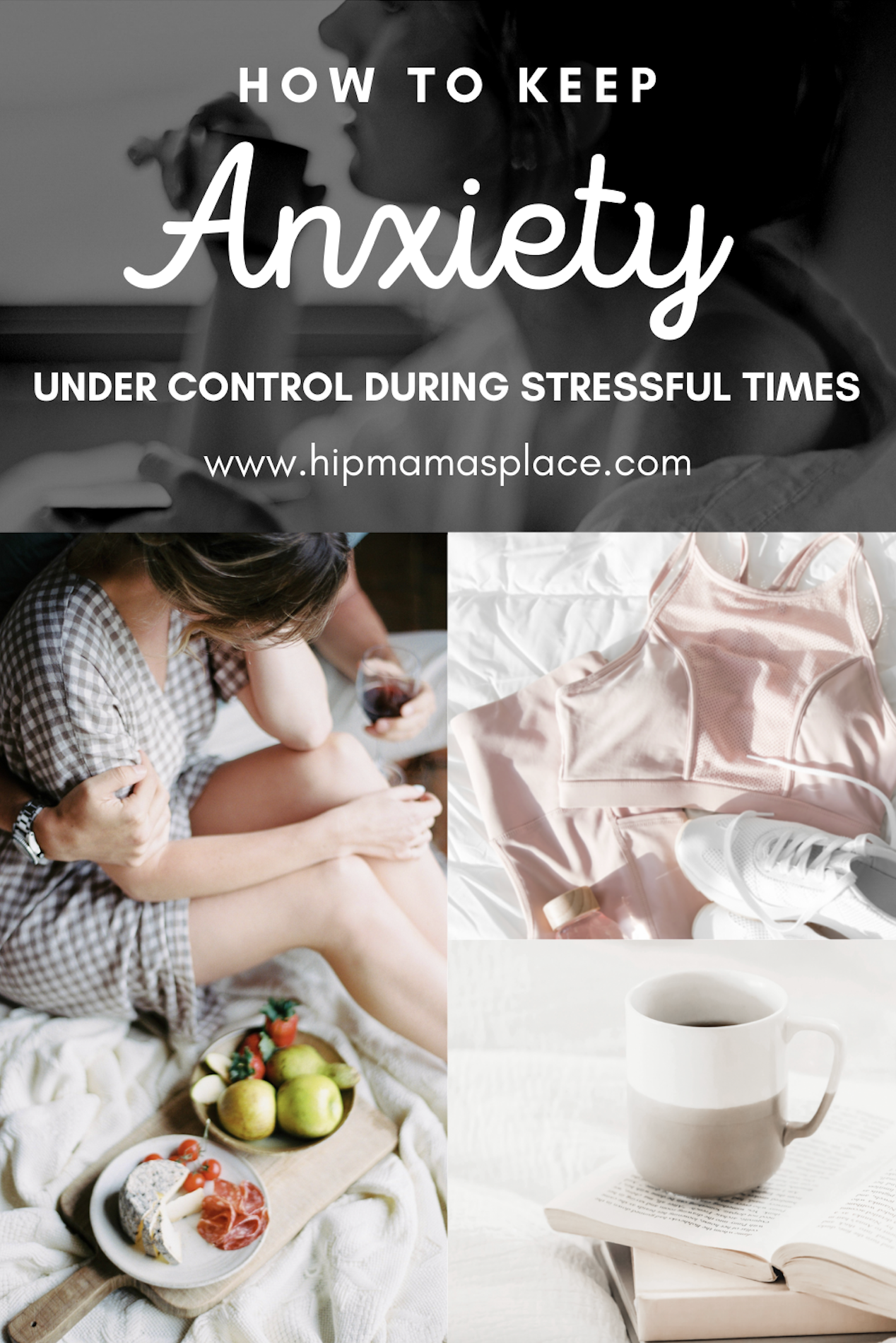 How to Keep Anxiety Under Control During Stressful Times