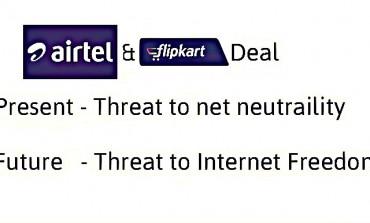 Airtel-Flipkart Deal: A Threat to Net neutrality