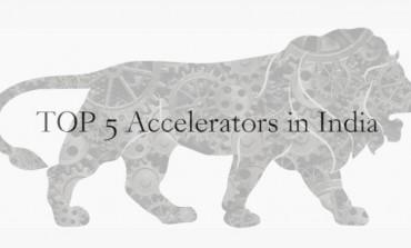 List of TOP 5 Accelerators in India!!!!
