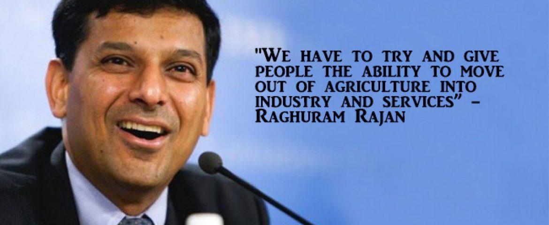 Raghuram Rajan Believes India Should Focus on Industry & Services