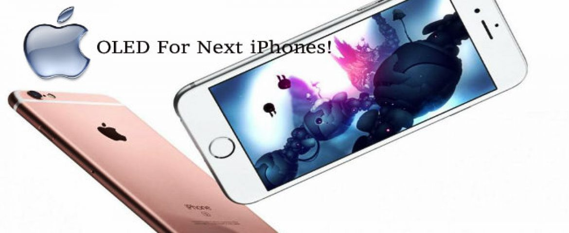 Apple to Bring OLED Panel Feature in these Upcoming iPhones
