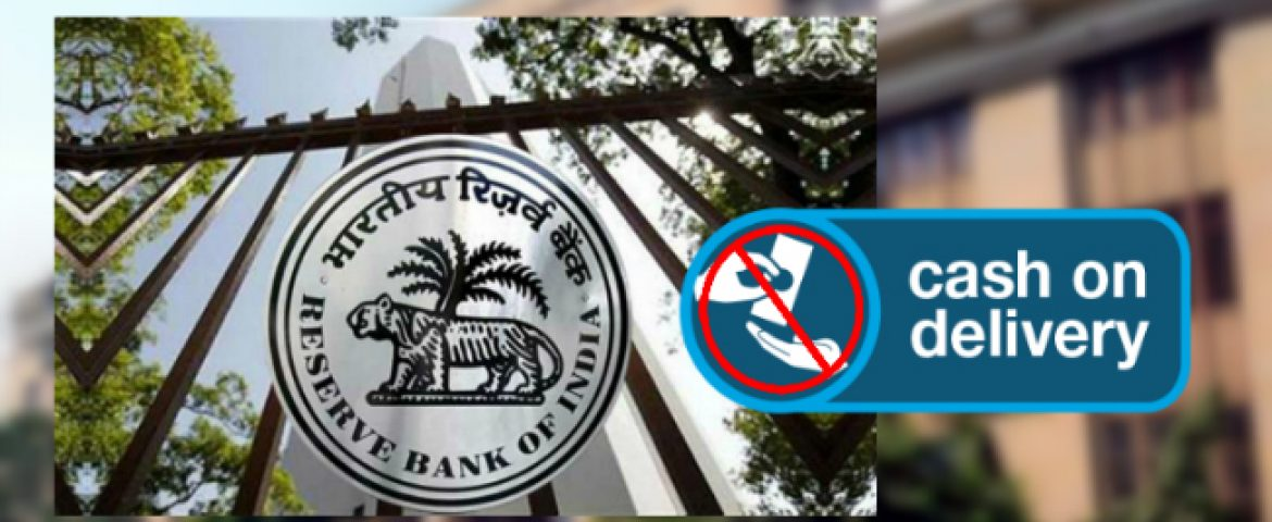 RBI Says Cash-On-Delivery Deals Not Allowed