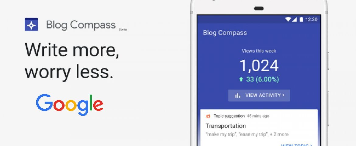 Google Launches Blog Compass App for Indian Bloggers
