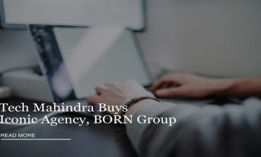 Tech Mahindra Acquire Digital Agency BORN Group