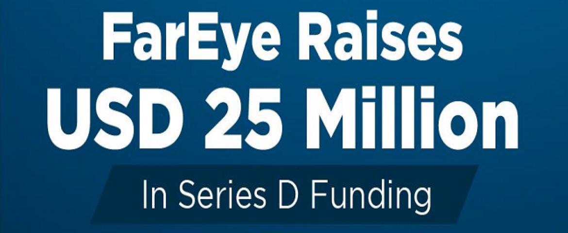 FarEye raises USD 25 mn funding, to accelerate growth in US, Europe
