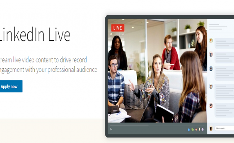 LinkedIn Launched LinkedIn Live For Virtual Events