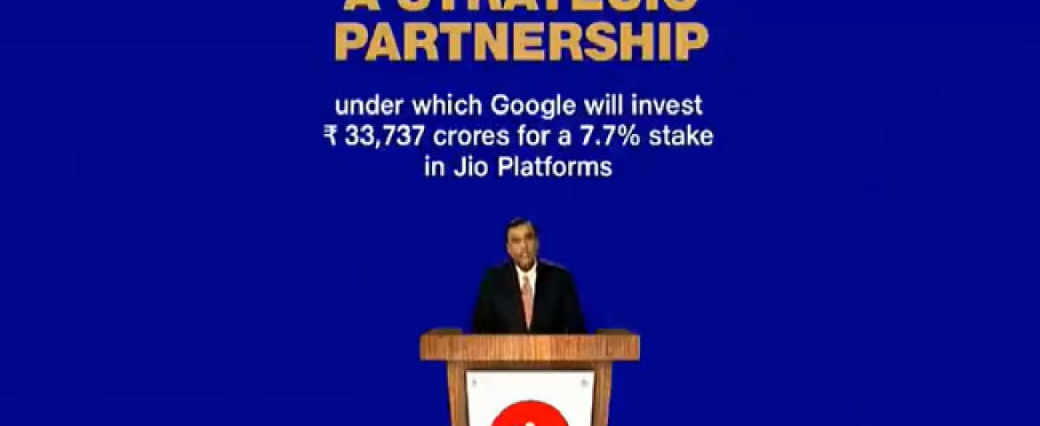Google invests $4.5 billion for 7.7% stake in Jio platforms