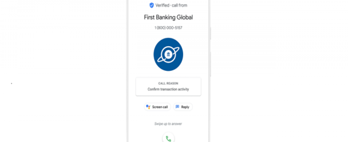 Google Launched Verified Calls Phone App