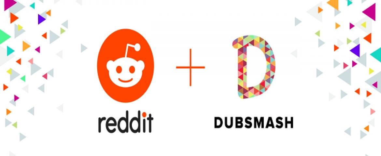 Reddit Acquires Short Video Making Platform Dubsmash