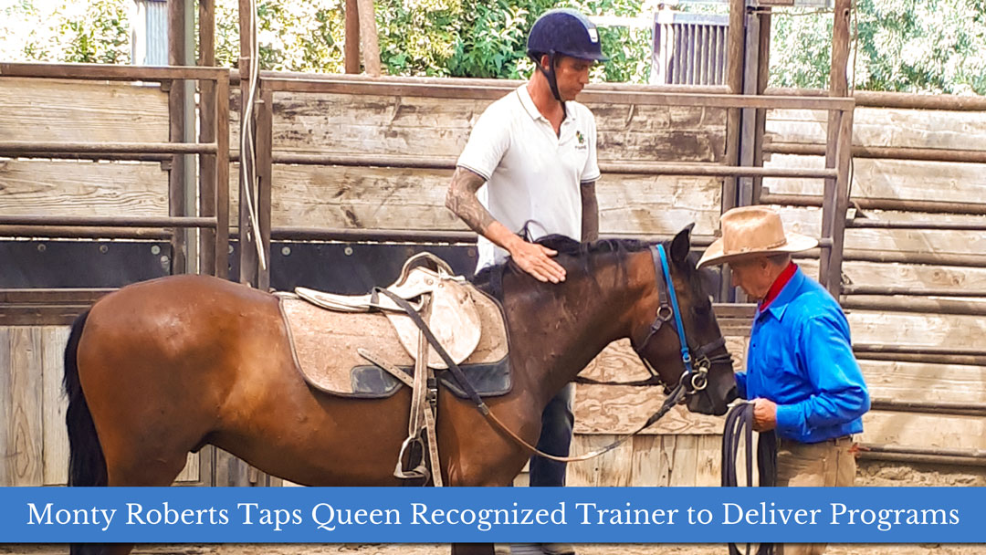 Monty RobertsTaps Queen Recognized Trainer to Deliver Programs