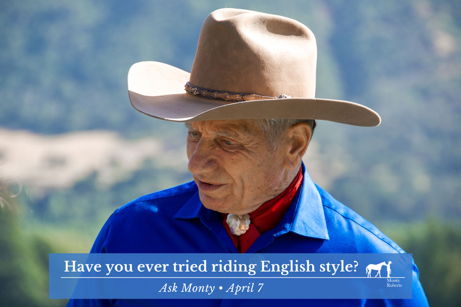 Ask Monty - Have you ever tried riding English style?