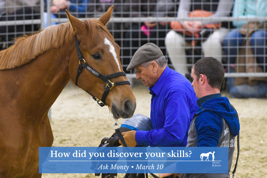 Ask Monty - How did you discover your skills?