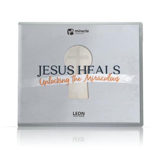 Jesus Heals: Unlocking the Miraculous
