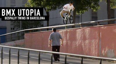 Monster Energy Max Bespaliy Igor Bespaliy Barcelona BMX video Utopia
