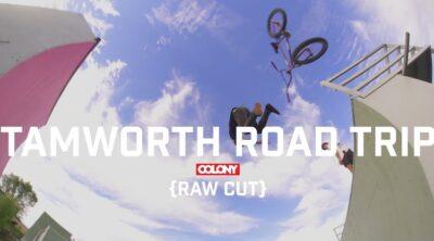 Colony BMX Tamworth Road Trip Raw Cut BMX video