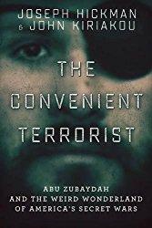 Convenient Terrorist Hickman Torture CIA Lies