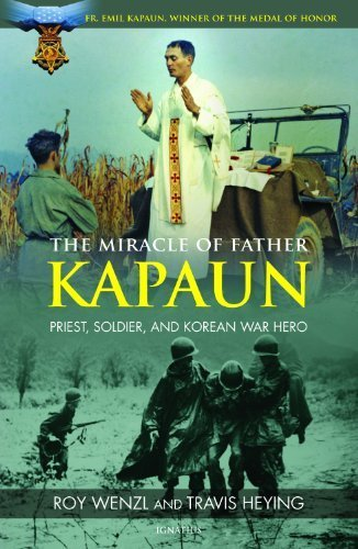 Fr. Emil Kapaun, Army Chaplain in Korea and Medal of Honor Recipient