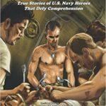 """Beyond Belief"" US Navy Stories of Service"