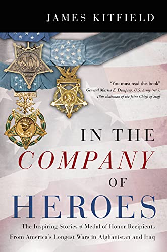 In the Company of Heroes of Iraq and Afghanistan