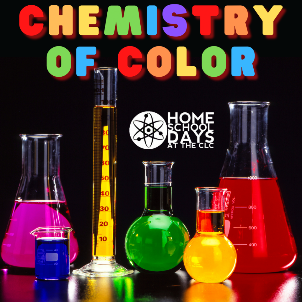 Challenger Learning Center - Home School Days - Chemistry of color @ Challenger Learning Center