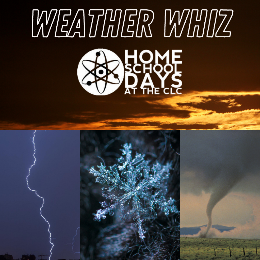 Challenger Learning Center - Home School Days - Weather Whiz @ Challenger Learning Center