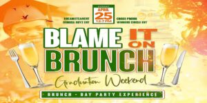 """Blame it on Brunch"" Graduation Edition @ Prime Time Restaurant & Bar 
