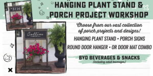 Specialty - Hanging Plant Stand and Porch Project Workshop @ AR Workshop Tallahassee | Tallahassee | Florida | United States