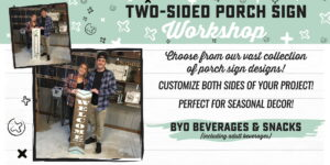Specialty - Two-Sided Porch Sign Workshop! @ AR Workshop Tallahassee   Tallahassee   Florida   United States