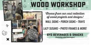 Fri-YAY Wood Workshop! @ AR Workshop Tallahassee | Tallahassee | Florida | United States