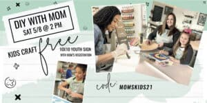 Mother's Day - Craft FREE with Mom! @ AR Workshop Tallahassee | Tallahassee | Florida | United States