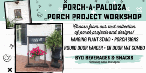 Specialty - Porch-a-palooza - Porch Project Workshop @ AR Workshop Tallahassee | Tallahassee | Florida | United States