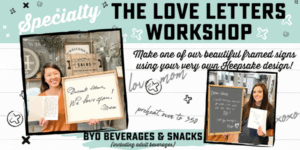 Specialty - The Love Letters Workshop - Framed Custom Designs @ AR Workshop Tallahassee | Tallahassee | Florida | United States