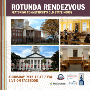 Rotunda Rendezvous featuring Connecticut's Old State House @ Florida Historic Capitol Museum | Tallahassee | Florida | United States