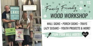 Family Friendly Workshop - Choose from Wood OR Canvas Projects @ AR Workshop Tallahassee | Tallahassee | Florida | United States