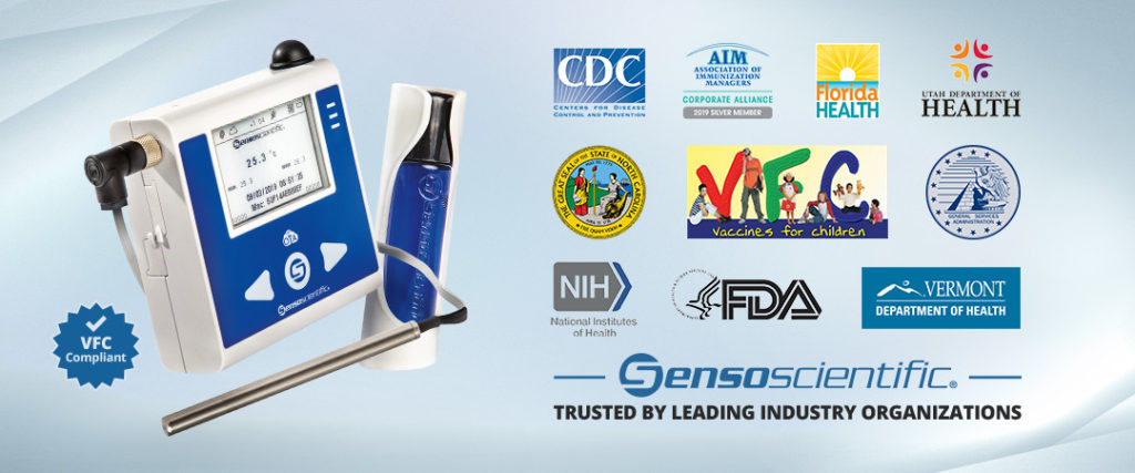 Sensoscientific Trusted by leading Industry Organizations, Indian Health Service Logo, Department of Veterans Affairs Logo, Department of the Navy Logo, The Great Seal of the State of North California Logo, General Services Administration Logo, Utah Department of Health Logo, Association of Immunization Managers Corporate Alliance 2019 Silver Member Logo, Florida Health Logo, Centers for Disease Control and Prevention Logo, Vermont Department of Health logo, National Institutes of Health logo, FDA logo
