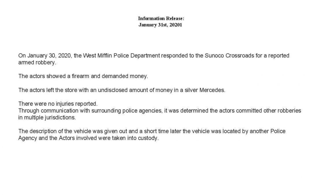 Information:  Armed Robbery – Sunoco/Crossroads. January 30th 2020