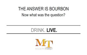 answer is bourbon