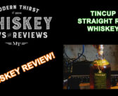 VIDEO: Tincup Straight Rye Whiskey Review
