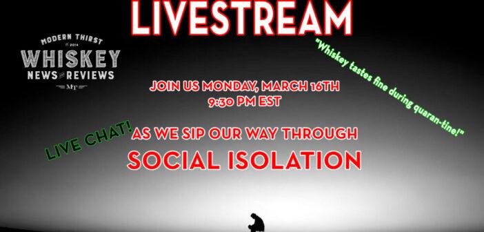 VIDEO LiveStream- Sippin' Through Social Isolation #1