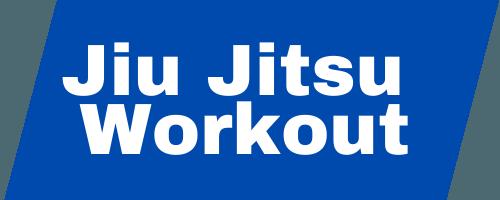 Jiu Jitsu Workout