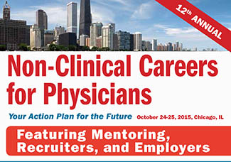 non-clinical careers for physicians - seak conference 2015