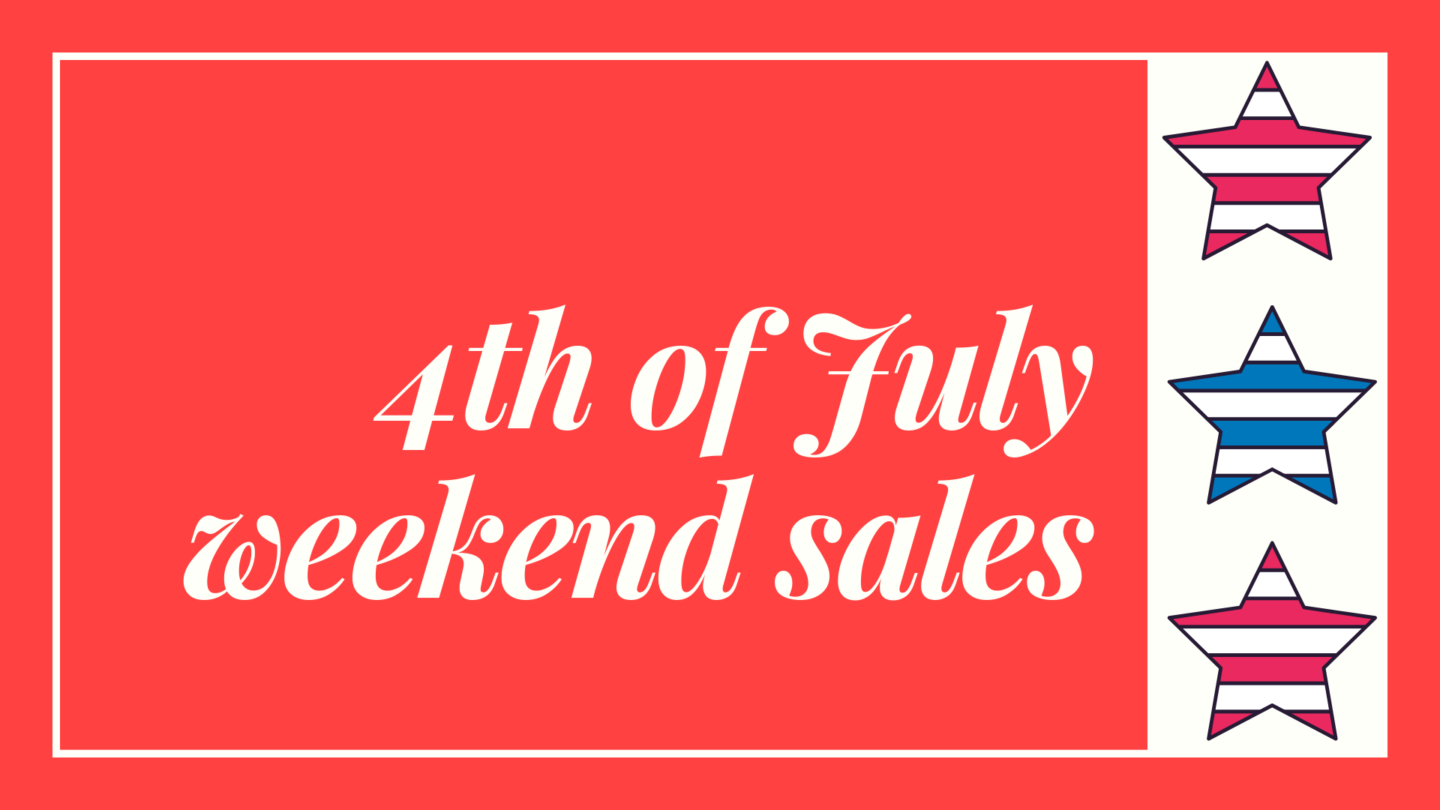 4th of July weekend sales Brittany Maddux