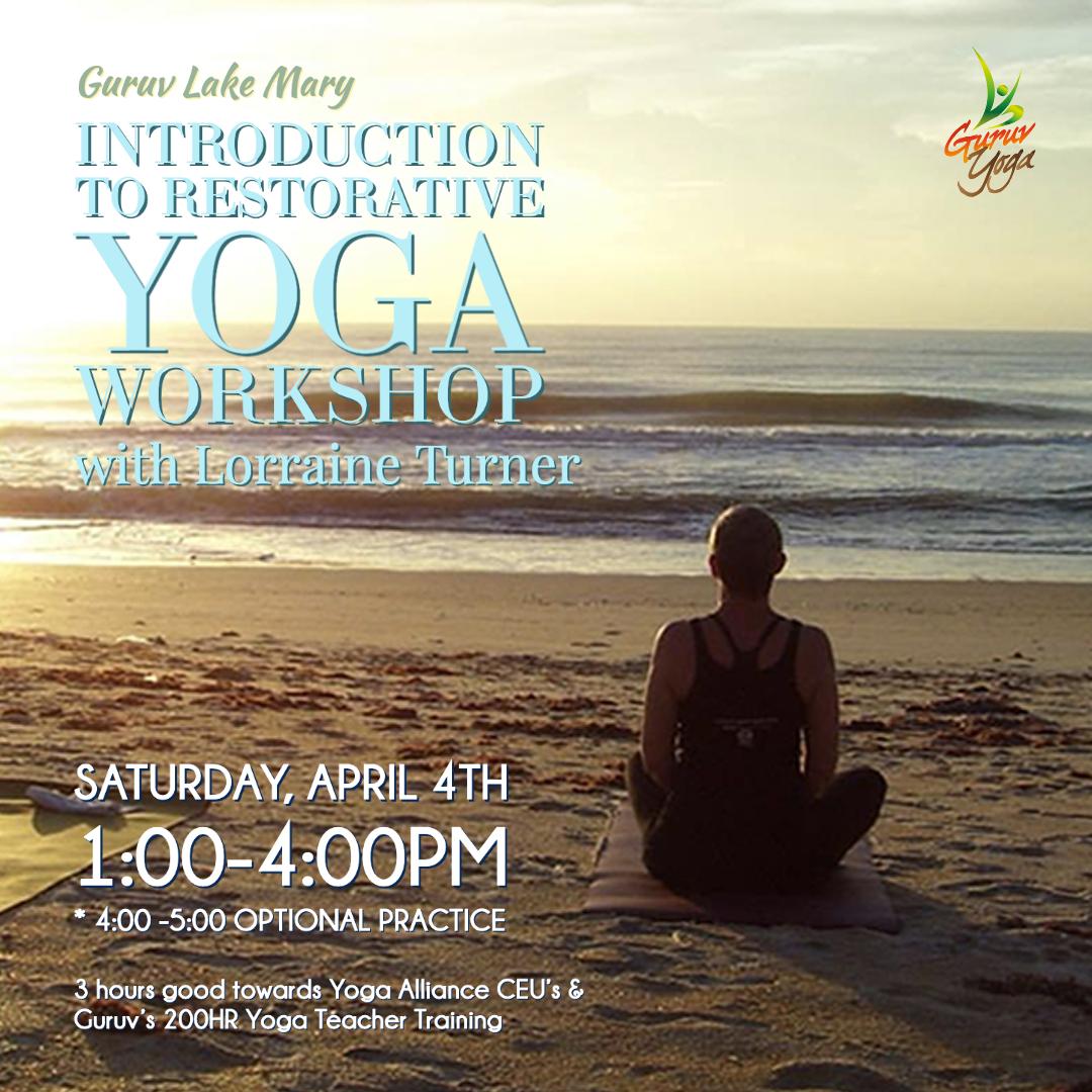 Orlando Yoga Guruv Lake Mary Restorative Yoga Workshop