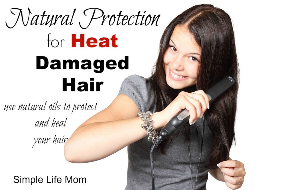 Natural Oil Protection and healing for heat damaged hair from simple life mom