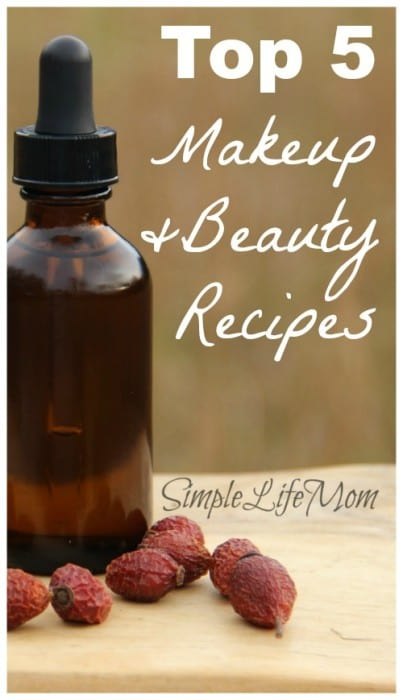 Top 5 Makeup and Beauty Recipes from Simple Life Mom